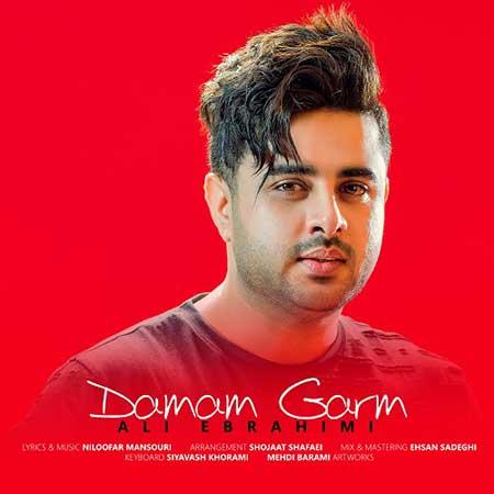 Ali Ebrahimi Damam Garam - دانلود آهنگ جدید علی ابراهیمی به نام دمم گرم