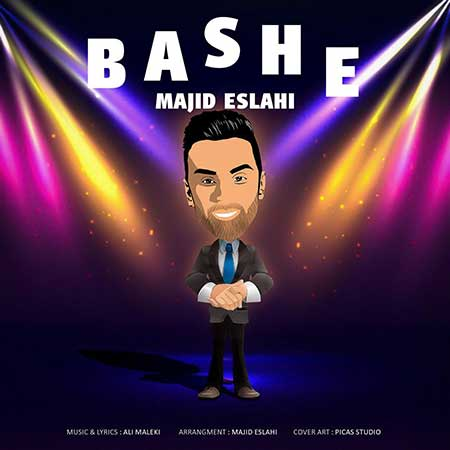 Majid Eslahi Bashe - دانلود آهنگ جدید مجید اصلاحی به نام باشه