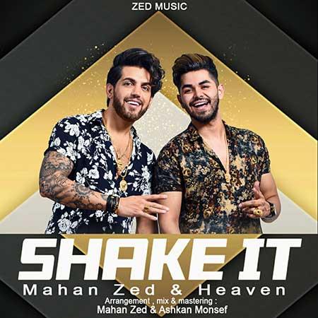 Mahan Zed Heaven Shake It - دانلود آهنگ جدید ماهان زد به نام تکونش بده