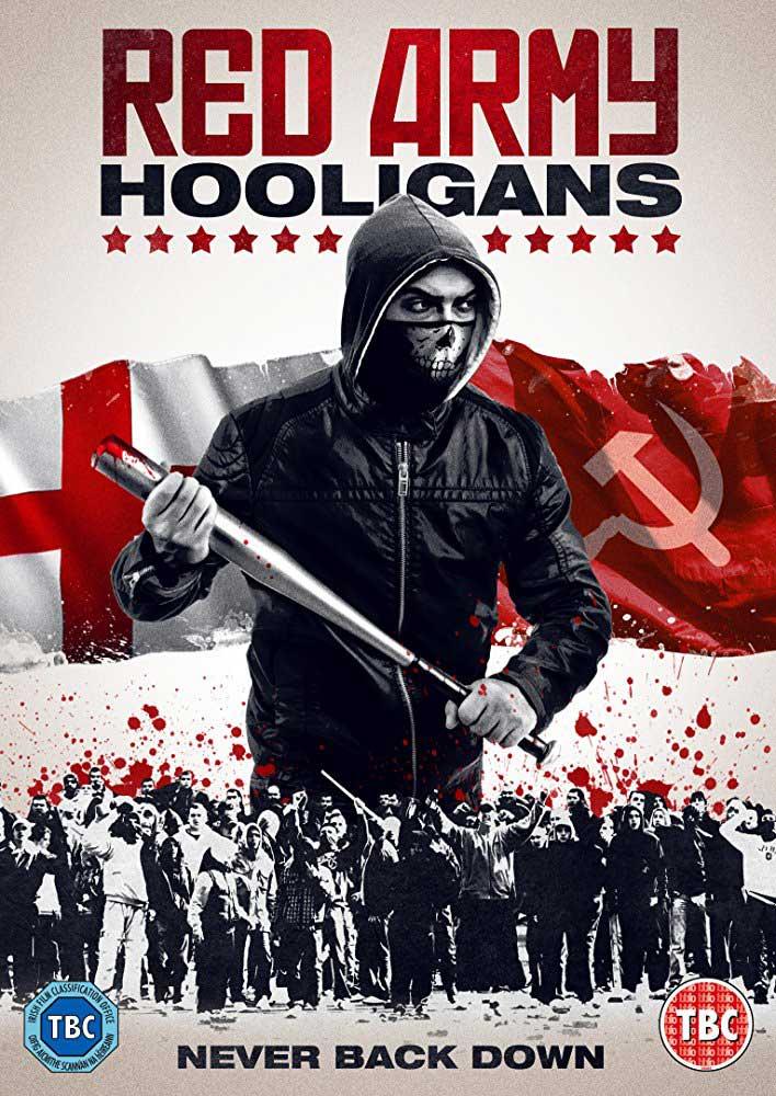 Red Army Hooligans 2018 - دانلود فیلم Red Army Hooligans 2018