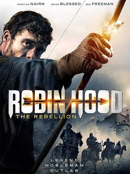 دانلود فیلم Robin Hood The Rebellion 2018
