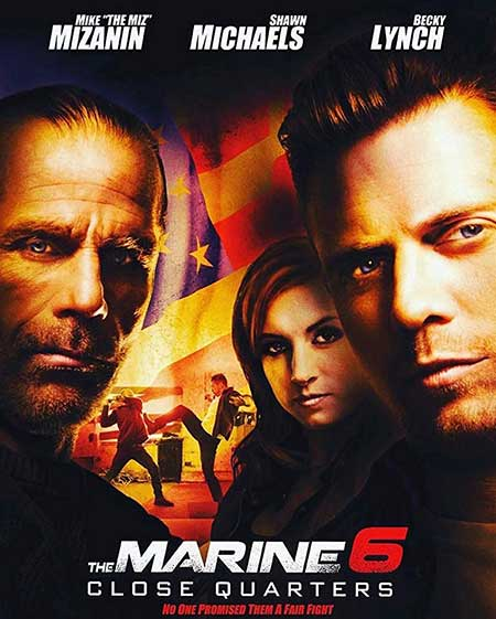 دانلود فیلم The Marine 6 Close Quarters 2018