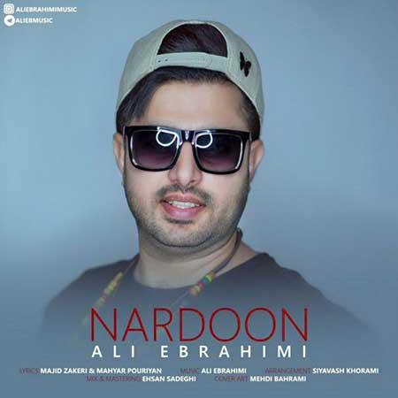 Ali Ebrahimi Nardoon - دانلود آهنگ ناردون علی ابراهیمی