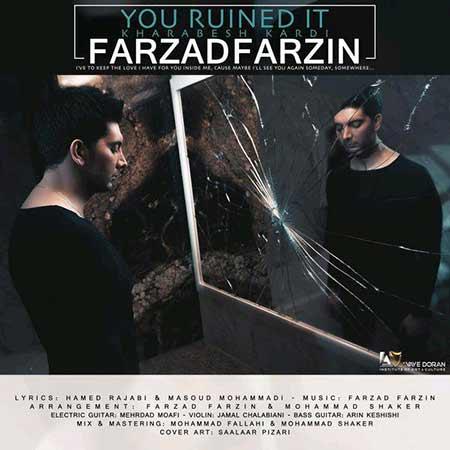 Farzad Farzin Kharabesh Kardi - دانلود آهنگ خرابش کردی فرزاد فرزین