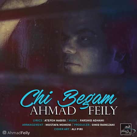 دانلود آهنگ چی بگم احمد فیلی