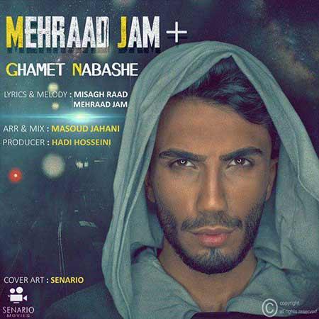 Mehraad Jam Ghamet Nabashe 1 - دانلود آهنگ غمت نباشه مهراد جم