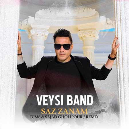 Veysi Band Saz Zanam - دانلود آهنگ ساز زدم ویسی بند