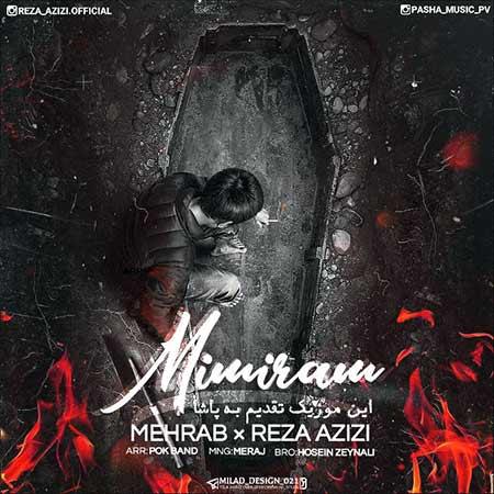 Mehrab Mimiram - دانلود آهنگ میمیرم مهراب