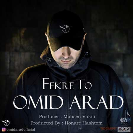 Omid Arad Fekre To - دانلود آهنگ فکر تو امید آراد