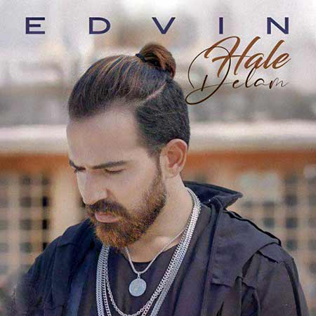 Edvin Hale Delam - دانلود آهنگ حال دلم ادوین