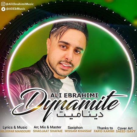 Ali Ebrahimi Dynamite - دانلود آهنگ دینامیت علی ابراهیمی