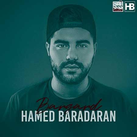 Hamed Baradaran Bargard - دانلود آهنگ برگرد حامد برادران